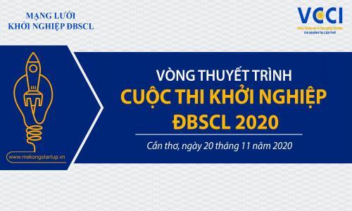 Tổ chức Vòng Thuyết trình Cuộc thi Khởi nghiệp ĐBSCL 2020